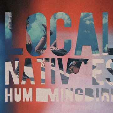 Local Natives - Hummingbird (portada)