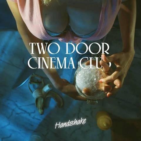 two door cinema club handshake