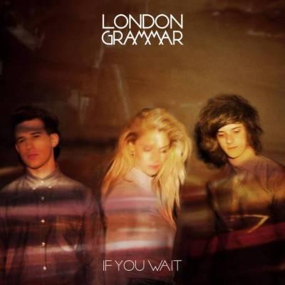 london-grammar-if-you-wait-portada