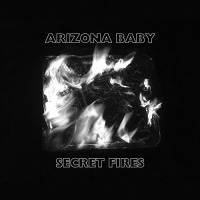 Arizona Baby Secret Fires