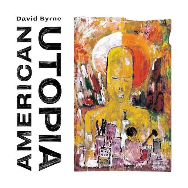 david byrne nuevo disco american utopia